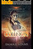 Collision: The Alliance Series Book Three