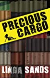 Precious Cargo (Cargo Series) (Volume 2)