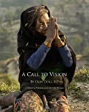 img - for A Call to Vision: A Jesuit's Perspective on the World book / textbook / text book