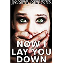 Now I Lay You Down