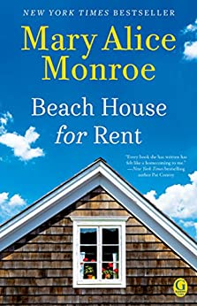 Beach House for Rent (The Beach House) by [Monroe, Mary Alice]