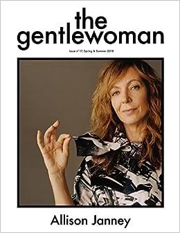 Amazon.com: The Gentlewoman Magazine Issue #17 (Spring ...