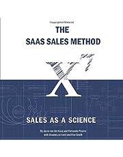 The SaaS Sales Method: Sales As a Science