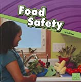 Food Safety (Staying Safe)