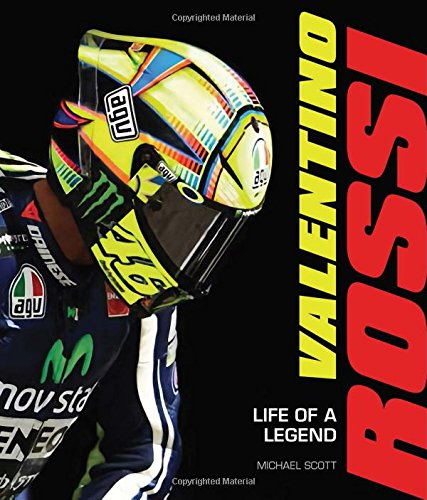 Valentino Rossi: Life of a Legend [Michael Scott] (Tapa Dura)