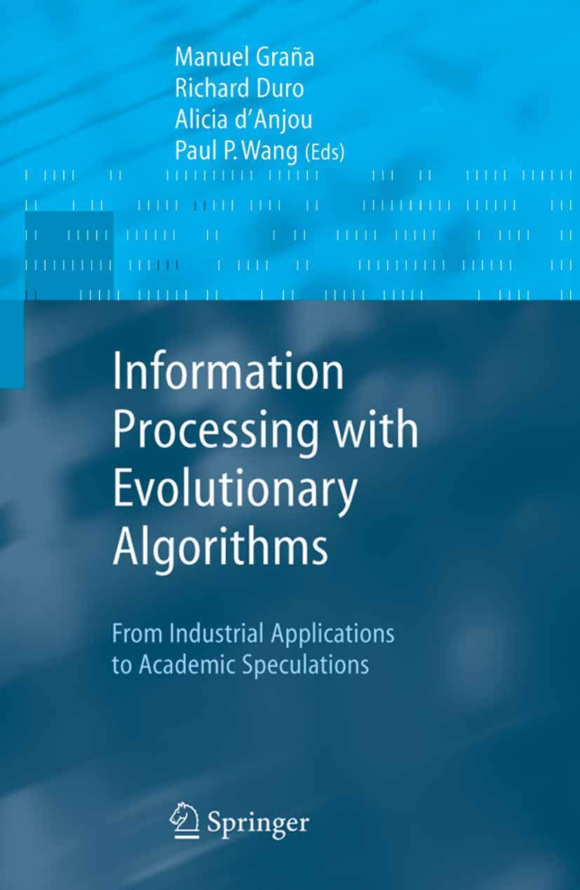 Information Processing with Evolutionary