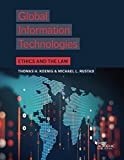 Global Information Technologies: Ethics and the Law (Higher Education Coursebook)