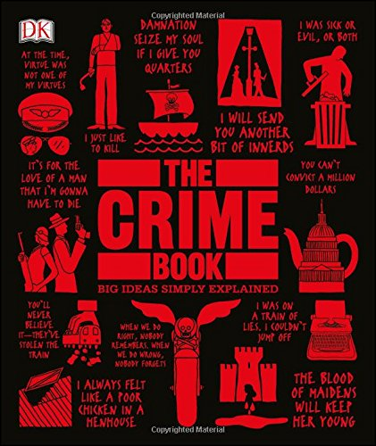 Dk Series (The Crime Book: Big Ideas Simply Explained)