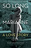 So Long, Marianne: A Love Story ― includes rare material by Leonard Cohen