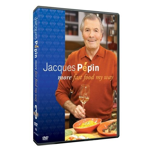 Jacques Pepin: More Fast Food My Way (Pepin Way My Jacques Dvd)