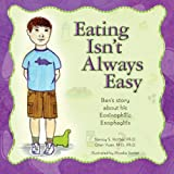 Eating Isn't Always Easy: Ben's story about his Eosinophilic Esophagitis