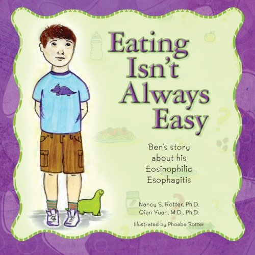 Eating Isn't Always Easy: Ben's story about his Eosinophilic Esophagitis