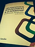 Organizational Management and Leadership, Anita Satterlee, 1934748110