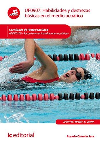 Habilidades y destrezas bsicas en el medio acutico. AFDP0109 (Spanish Edition)
