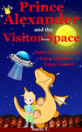 Children S Books Prince Alexander And The Visitor From E Bedtime Stories For Kids