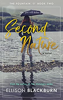 Second Nature: A Novel (The Fountain Book 2) by [Blackburn, Ellison]
