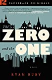 Image of The Zero and the One: A Novel