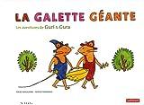 La galette géante : Les aventures de Guri et Gura