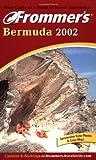 Frommer's Bermuda 2002, Darwin Porter and Danforth Prince, 0764564390