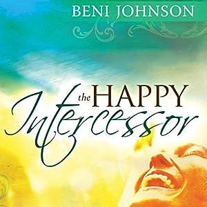 The Happy Intercessor Audiobook