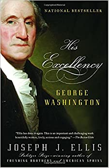 His Excellency: George Washington (Vintage)