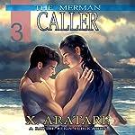 Caller : The Merman, Book 3 | X. Aratare