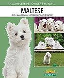 Maltese (Complete Pet Owner's Manual)