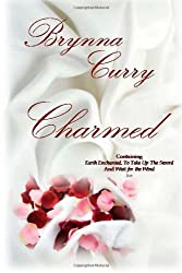 Charmed: Elemental Magic Volume 1:  Containing Earth Enchanted, To Take Up the Sword & Wait for the Wind