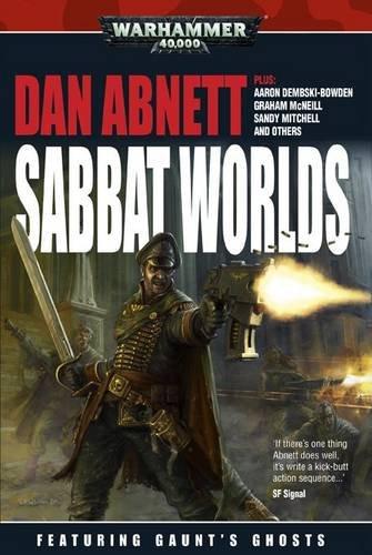 Sabbat Worlds Anthology (Gaunt's Ghosts) pdf