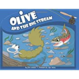 Olive and the Big Stream (Olive Flyfishing)