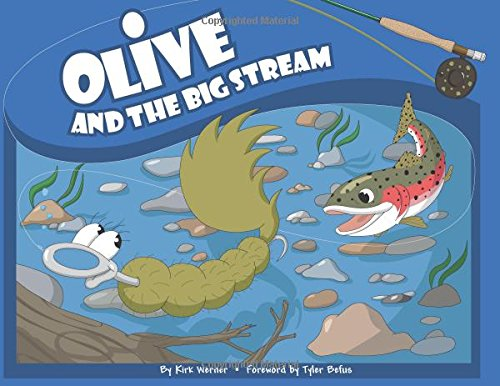 Olive and the Big Stream (Olive Flyfishing) PDF