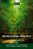 A New Approach to Professional Practice, , 0702189022