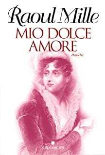 Mio dolce amore : roman