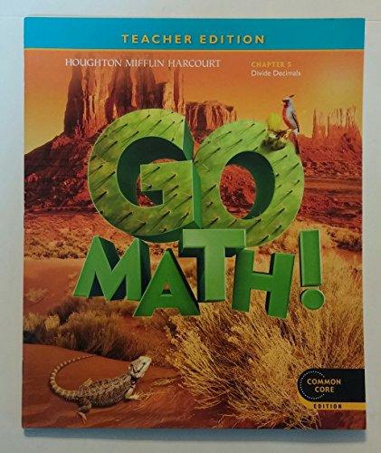Go Math! Grade 5 Teacher Edition Chapter 5: Divide Decimals (Common Core Edition)