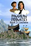 img - for Pangaean Chronicles, Book 3: Laurasia book / textbook / text book