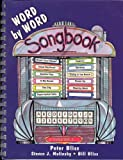 Word by Word : Songbook, Bliss, Peter, 0130647675