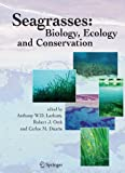 img - for Seagrasses: Biology, Ecology and Conservation book / textbook / text book