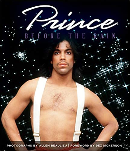 Prince: Before The Rain por Dez Dickerson epub