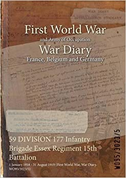 59 DIVISION 177 Infantry Brigade Essex Regiment 15th Battalion: 1 January 1918 - 31 August 1919 (First World War, War Diary, WO95/3023/5)