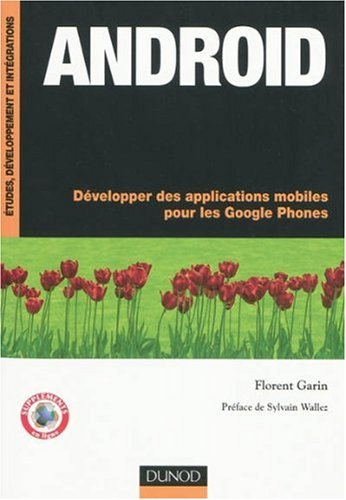 [PDF] Android : D?velopper des applications mobiles pour les Google Phones Free Download | Publisher : Dunod | Category : Computers & Internet | ISBN 10 : 2100531816 | ISBN 13 : 9782100531813