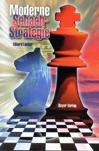 Read Online Moderne Schachstrategie PDF