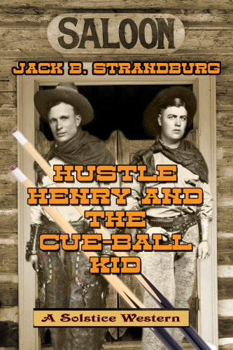 Hustle Henry And The Cue-Ball Kid by [Strandburg, Jack B.]