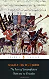 The Book of Contemplation: Islam and the Crusades (Penguin Classics), Books Central