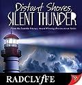 Distant Shores, Silent Thunder: Provincetown Tales, Book 3 Hörbuch von  Radclyffe Gesprochen von: Nicol Zanzarella