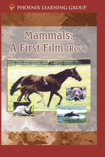 Mammals: A First Film by Phoenix Learning Group, Inc.