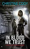 In Blood We Trust (A Novel of the Bloodlands)