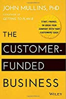 The Customer-Funded Business Front Cover