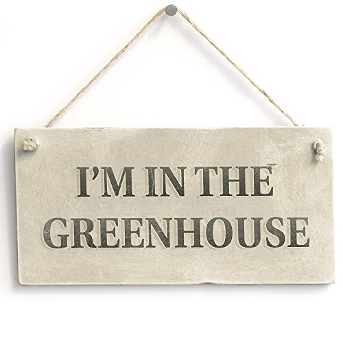 Meijiafei I'm in The Greenhouse - Country Cottage PVC Gardening Sign/Plaque 10