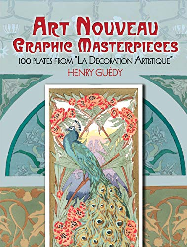 Art Nouveau Graphic Masterpieces: 100 Plates From