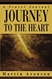 img - for Journey to the Heart: A Travel Journal book / textbook / text book